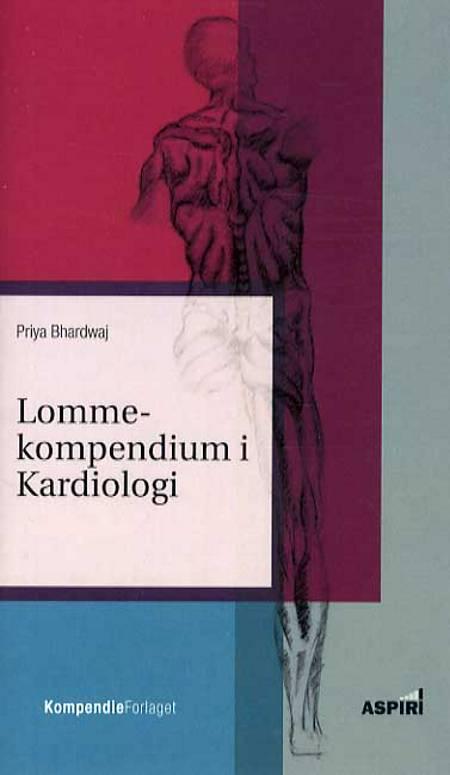 Lommekompendium i kardiologi af Priya Bhardwaj
