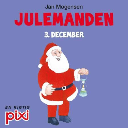 3. december: Julemanden af Jan Mogensen