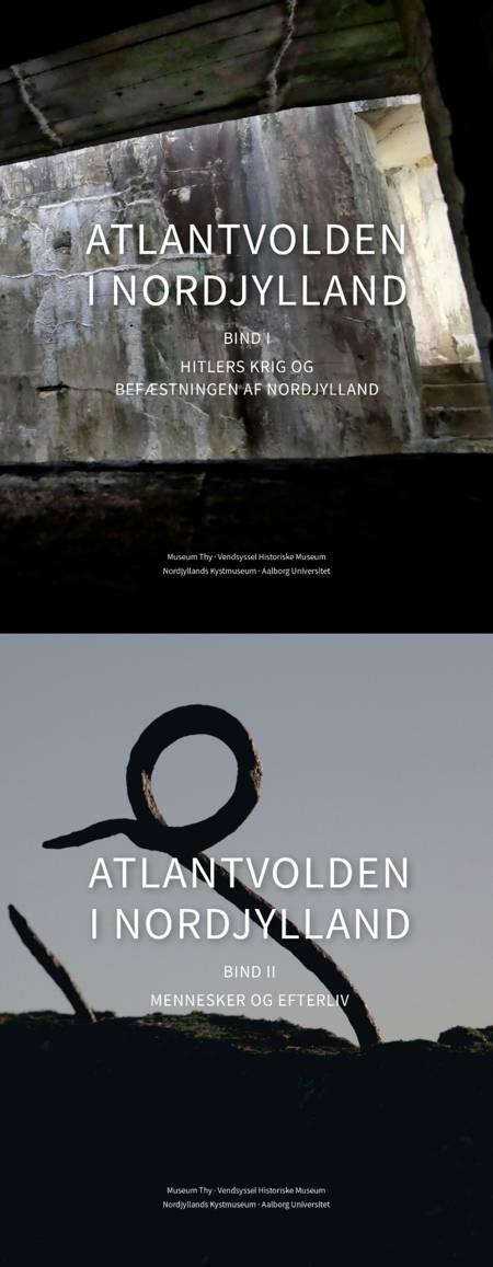 ATLANTVOLDEN I NORDJYLLAND af Museum Thy