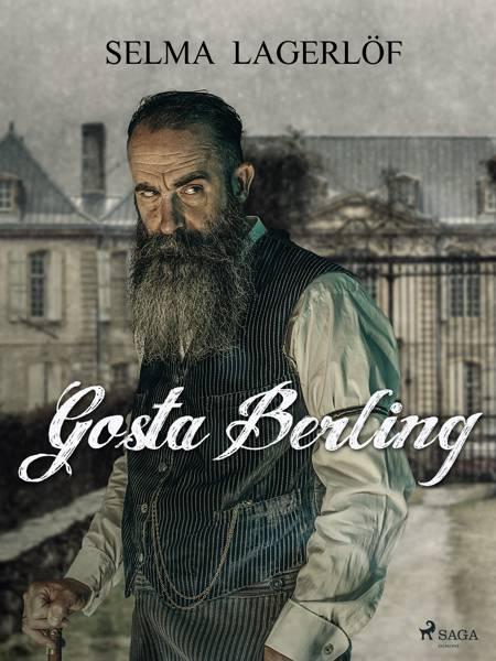 Gösta Berling af Selma Lagerlöf