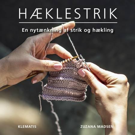Hæklestrik - En nytænkning af strik og hækling