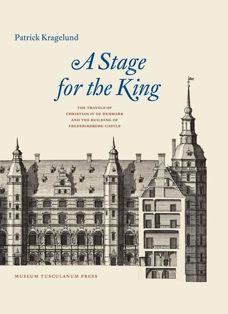 A Stage for the King af Patrick Kragelund