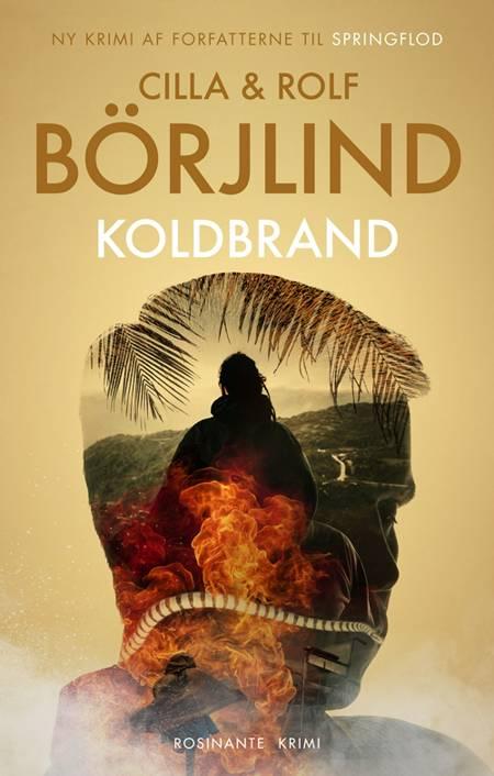 Koldbrand af Rolf Börjlind og Cilla