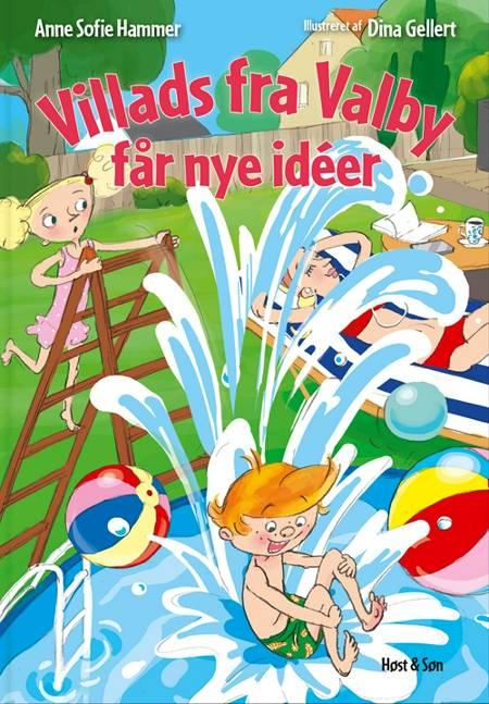 Villads fra Valby får nye ideer af Anne Sofie Hammer