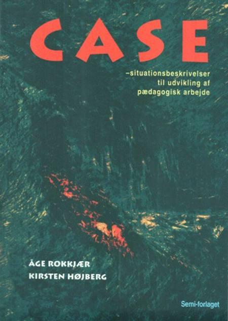 Case af Åge Rokkjær og Kirsten Højberg