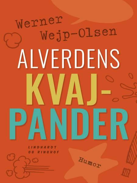 Alverdens kvajpander af Werner Wejp-Olsen