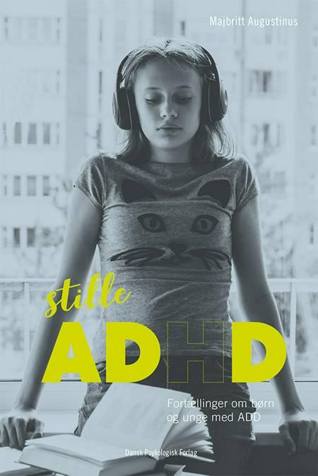 Stille ADHD af Majbritt Augustinus
