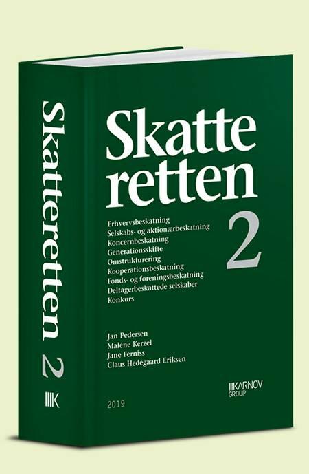 Skatteretten 2 af Jan Pedersen, Malene Kerzel og Jane Ferniss m.fl.