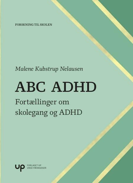 ABC ADHD af Malene Kubstrup og Nelausen