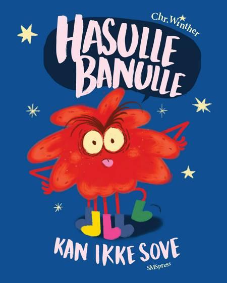 Hasulle Banulle kan ikke sove af Chr. Winther