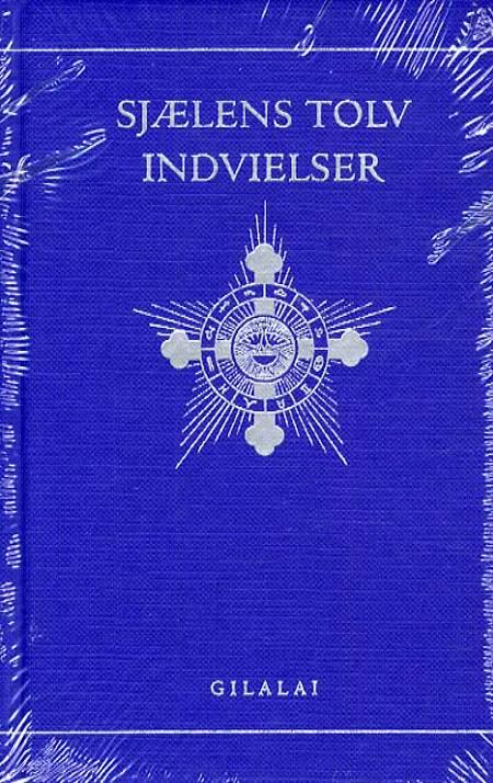 Sjælens tolv indvielser af Rudolf Steiner og Harriet Koch