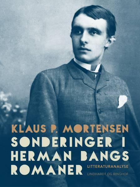 Sonderinger i Herman Bangs romaner af Klaus P. Mortensen