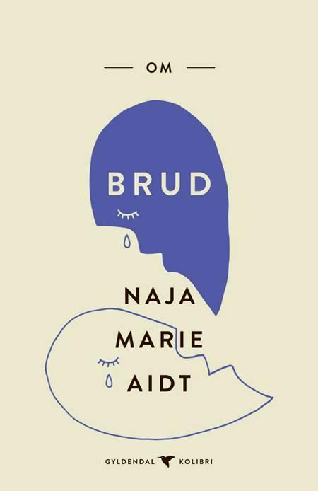 Om brud af Naja Marie Aidt