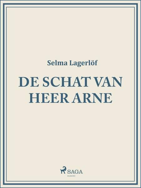 De schat van Heer Arne af Selma Lagerlöf