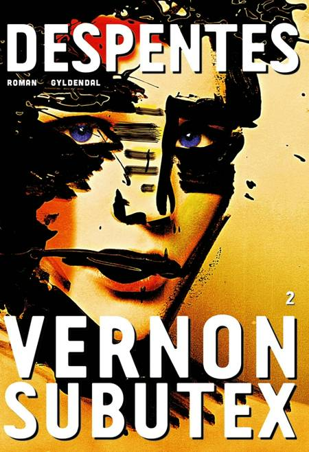 Vernon Subutex 2 af Virginie Despentes