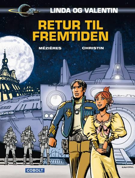 Linda og Valentin: Retur til fremtiden af Pierre Christin og Jean-Claude Mézières
