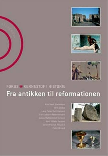 Fra antikken til reformationen af Brian Patrick McGuire, Peter Ørsted og Kurt Villads Jensen m.fl.