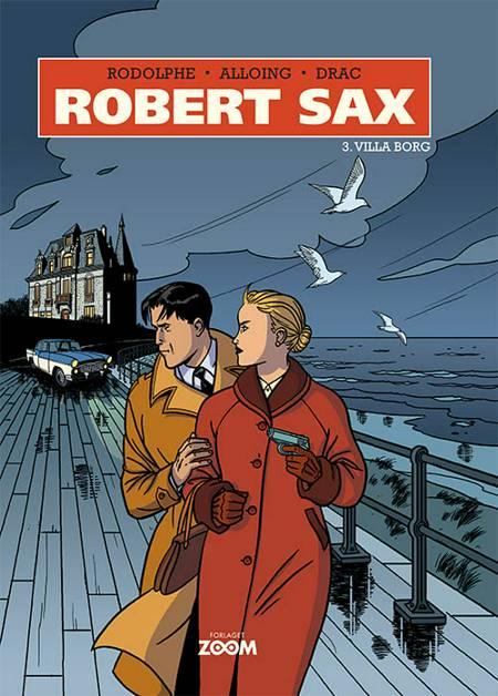 Robert Sax 3: Villa Borg af Rodolphe, Alloing og Drac
