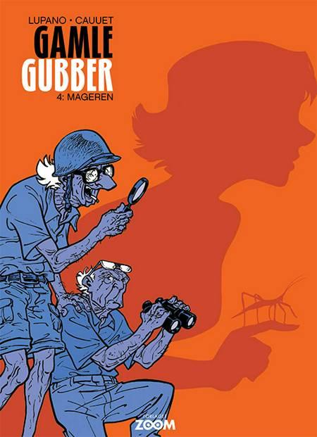 Gamle Gubber: Mageren af Wilfrid Lupano og Paul Cauuet