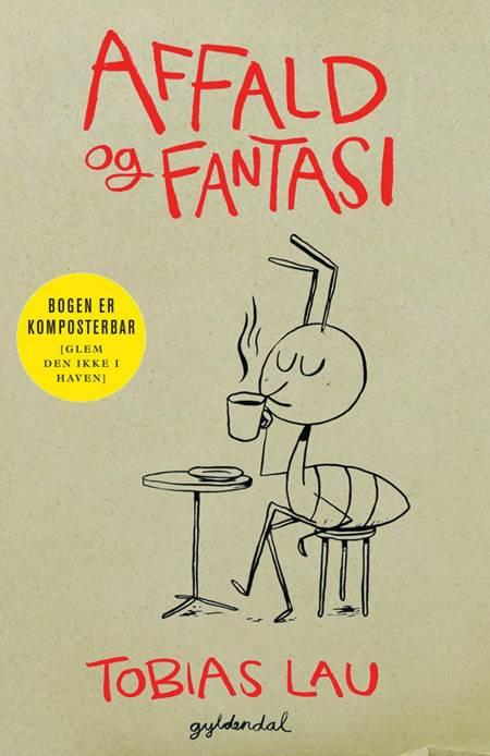 Affald og fantasi af Tobias Lau
