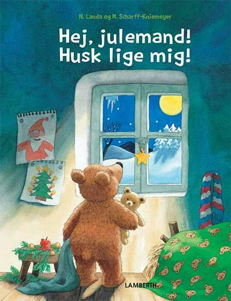 Hej, julemand! Husk lige mig! af Norbert Landa