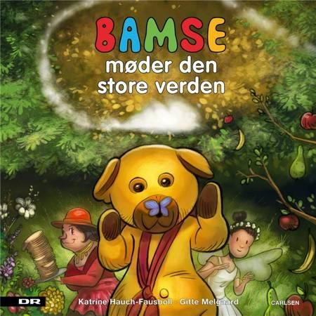 Bamse møder den store verden af Katrine Hauch-Fausbøll og Gitte Melgaard