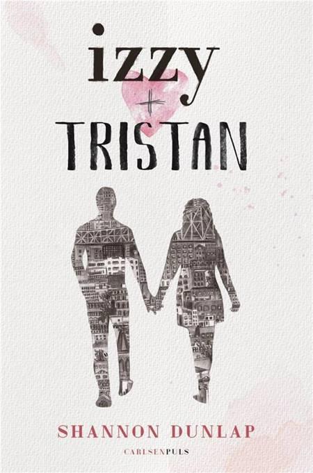 Izzy + Tristan af Shannon Dunlap