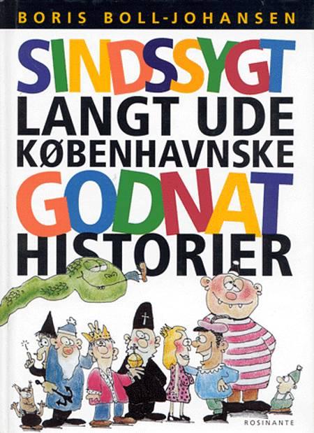Sindssygt langt ude københavnske godnathistorier af Boris Boll-Johansen