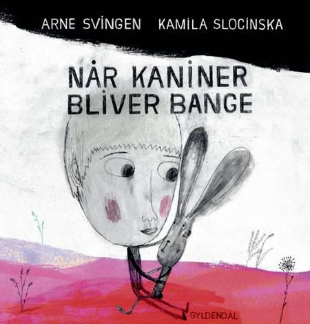Når kaniner bliver bange af Arne Svingen