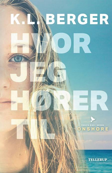 Onshore #1: Hvor jeg hører til af Katja L. Berger