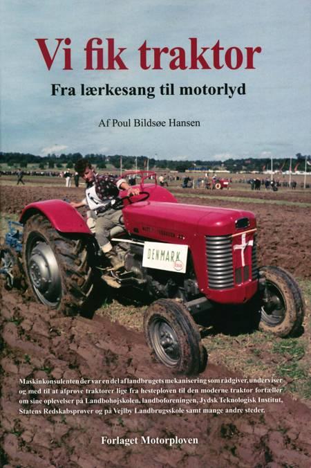 Vi fik traktor af Poul Bildsøe Hansen