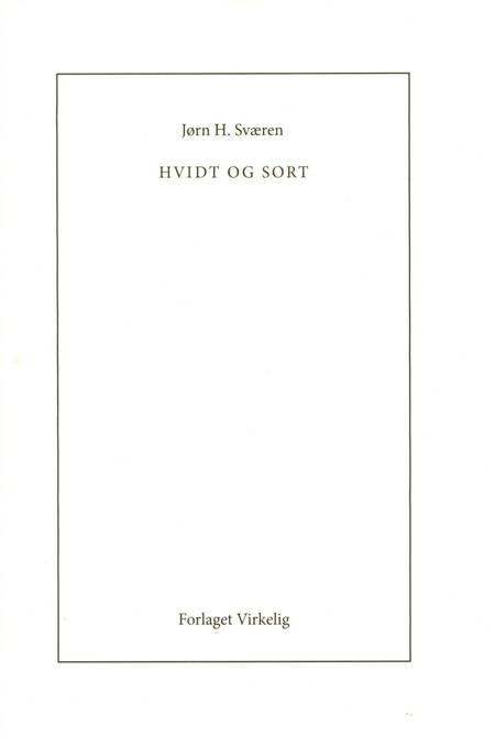 Hvidt og sort af Jørn H. Sværen