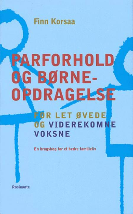 Parforhold og børneopdragelse af Finn Korsaa