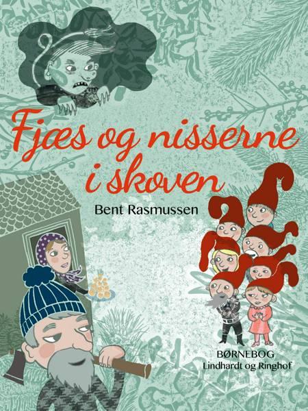 Fjæs og nisserne i skoven af Bent Rasmussen