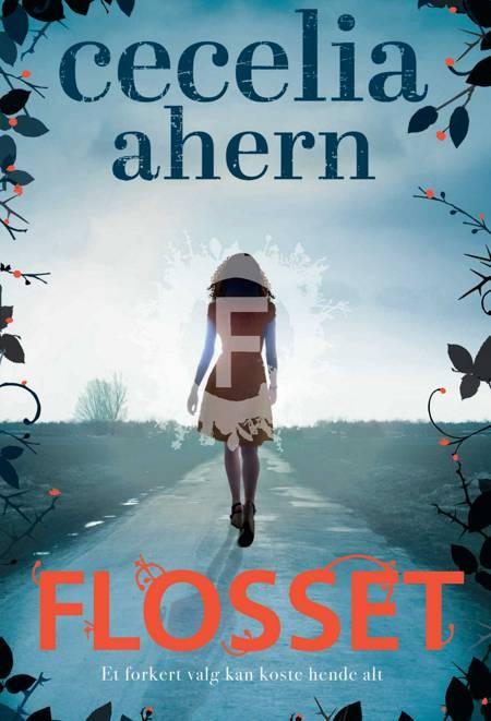 Flosset af Cecelia Ahern