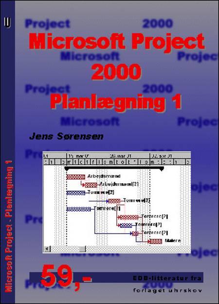 Microsoft Project 2000 - planlægning af Jens Sørensen
