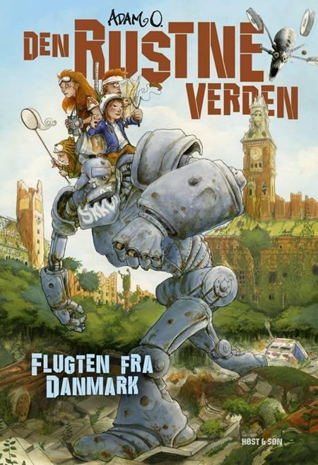 Den Rustne Verden - Flugten fra Danmark af Adam O.