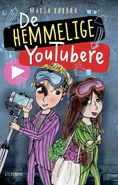 De Hemmelige Youtubere af Maria Rørbæk