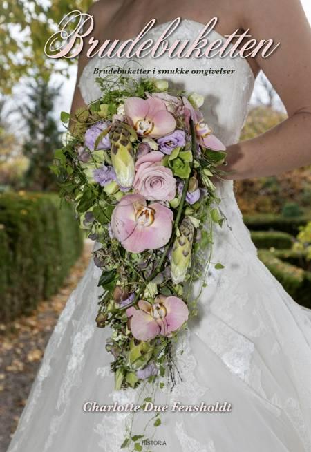 Brudebuketten af Charlotte Due Fensholdt