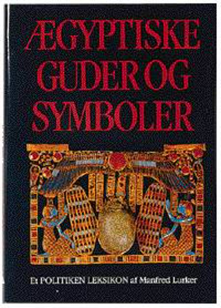 Ægyptiske guder og symboler af Manfred Lurker