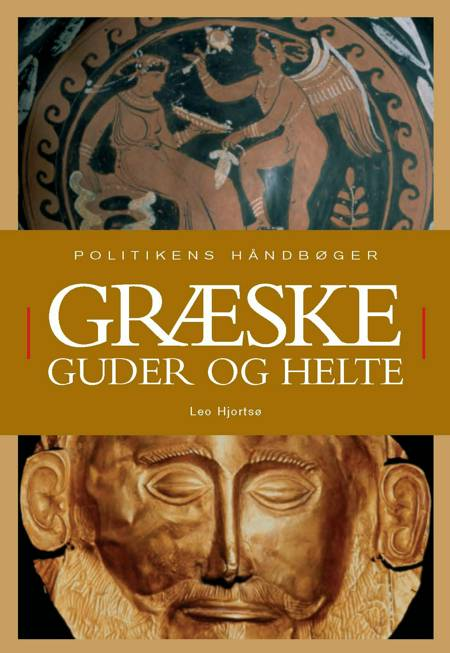 Græske guder og helte af Leo Hjortsø