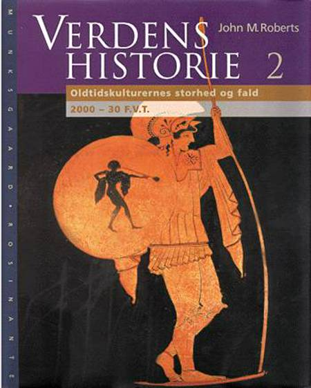 Verdenshistorie. Oldtidskulturernes storhed og fald af J. M. Roberts