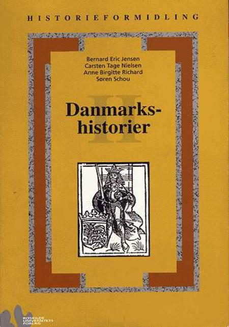 Danmarkshistorier 2 af Bernard Eric Jensen
