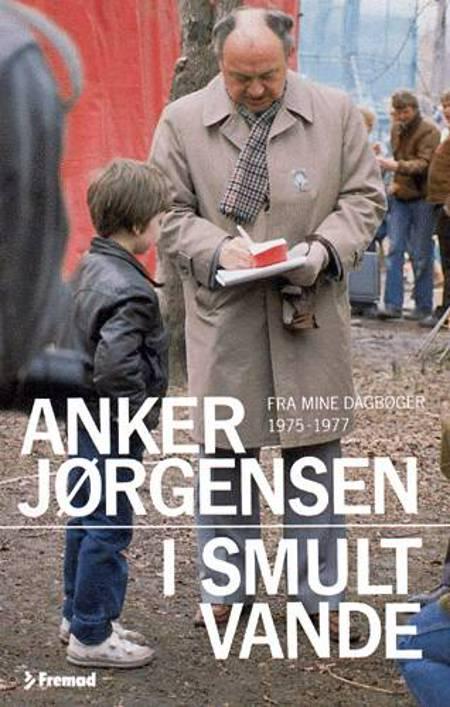 I smult vande af Anker Jørgensen