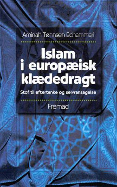 Islam i europæisk klædedragt af Aminah Tønnsen Echammari