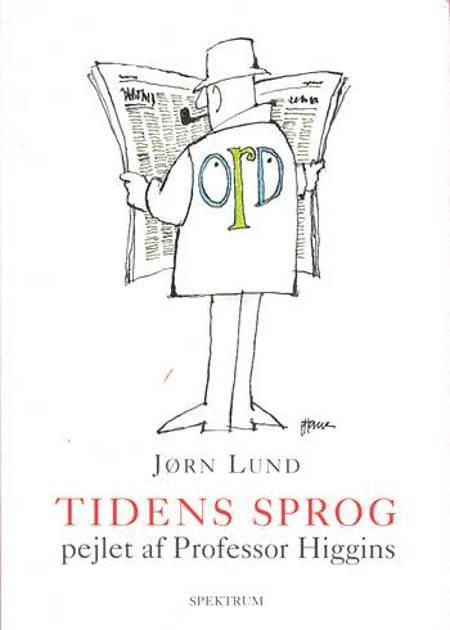 Tidens sprog pejlet af Professor Higgins af Jørn Lund