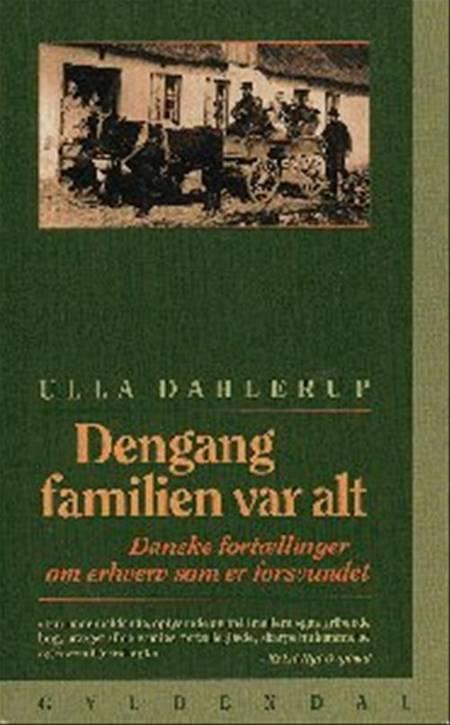 Dengang familien var alt af Ulla Dahlerup, Dahlerup og ulla