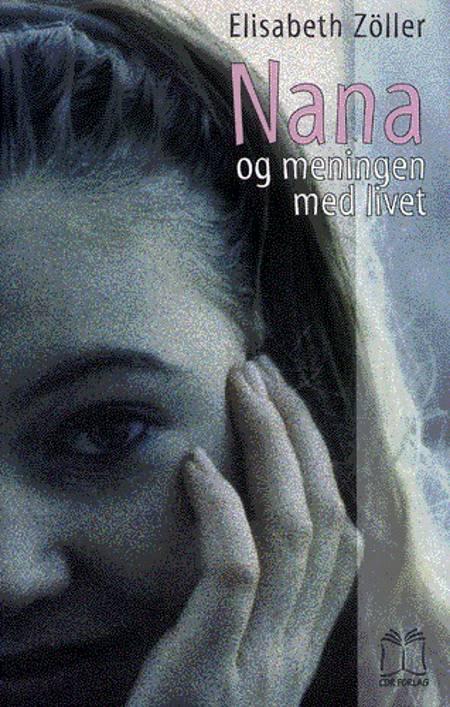 Nana og meningen med livet af Elisabeth Zöller