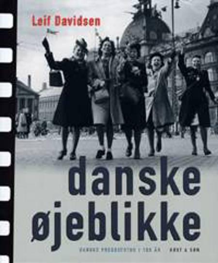 Danske øjeblikke af Leif Davidsen og Karsten Lindhardt