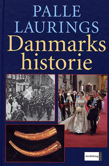 Palle Laurings danmarkshistorie af Palle Lauring